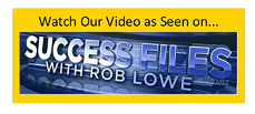 Watch our video as seen on Success Files with Rob Lowe